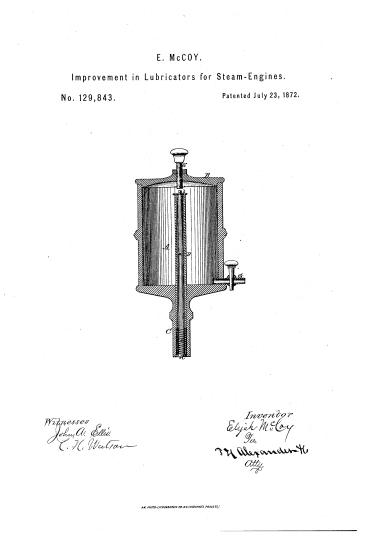McCoy's patent for the lubrication cup, 1872/Le brevet par McCoy pour la couvette d'egouttage, 1872. Source: Wikipedia. (http://en.wikipedia.org/wiki/Elijah_McCoy)